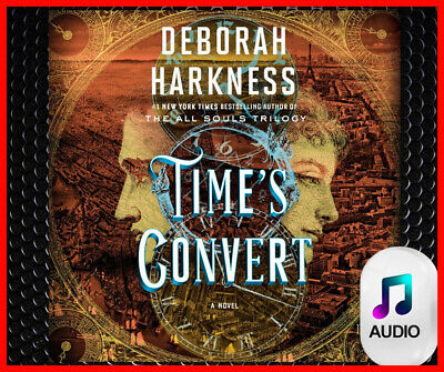 Time's Convert A Novel By Deborah Harkness (audio book, DOWNLOAD)