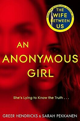 An Anonymous Girl: A Novel by Greer Hendricks, Sarah Pekkanen (Paperback, 2019)
