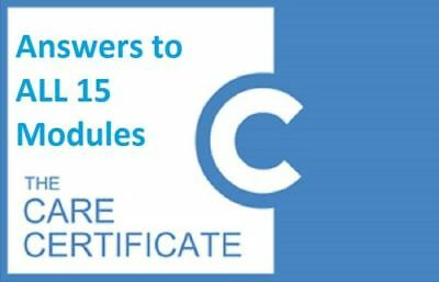 The Care Certificate fully completed 15 standards answered sent via email