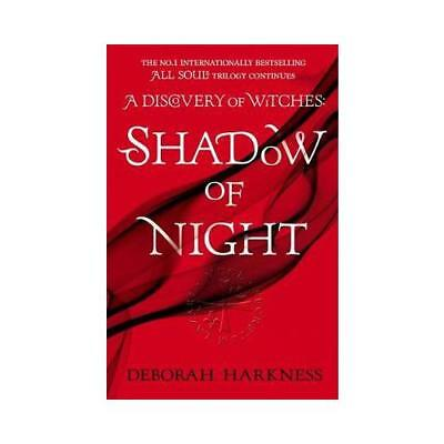 Shadow of Night by Deborah E Harkness (author)