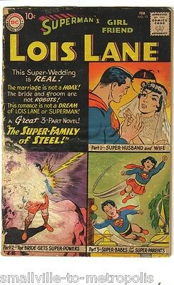 LOIS LANE #15 (DC) Classic 3-part Superman 'Family of Steel' story. Scarce 1960!