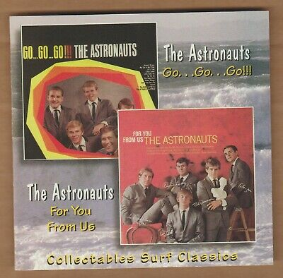 """THE ASTRONAUTS cd """"Go,Go,Go/From You From Us"""" 1997 Collectables 090431270929"""