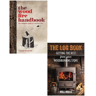 The Wood Fire Handbook,The Log Book Getting The Best 2 Books Collection Set NEW