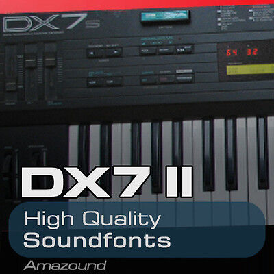 YAMAHA DX7 II SOUNDFONT COLLECTION 96 .sf2 FILES AMAZING QUALITY SAMPLES