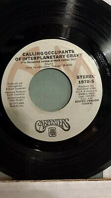 "THE CARPENTERS  45 RPM - ""Calling Occupants"" ""Can't Smile Without You""  VG cond."