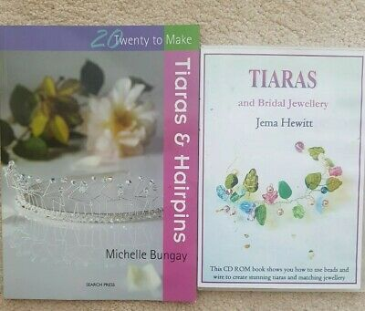 Tiaras and Bridal Jewellery: Projects Using Beads and Wire by Jema Hewitt, NEW B