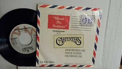 "THE CARPENTERS  45 RPM - ""Please Mr. Postman"" ""This Masquerade"" w/ps VG+ cond."