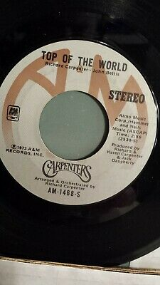 "THE CARPENTERS  45 RPM - ""Top of the World"" & ""Heather"" white label VG cond."