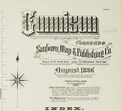 Gunnison, Colorado~Sanborn Map©sheets~4 high resolution maps in color made~1886