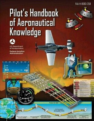 Pilot's Handbook of Aeronautical Knowledge (Federal Aviation Administration) by