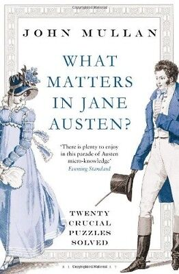 What Matters in Jane Austen?: Twenty Crucial Puzzles Solved, New Books