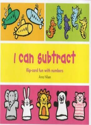 I Can Subtract from 1 to 10: Flip-card Fun with Number Games-Anna Nilsen