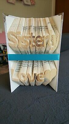 Folded Book Art. Sisterly Love heart, over 2 Lines. Fully Decorated