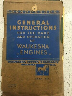 General Instructions for care & Operation of Waukesha Engines