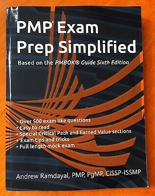 PMP Exam Prep Simplified; Based on the PMBOK Guide 6th Edition