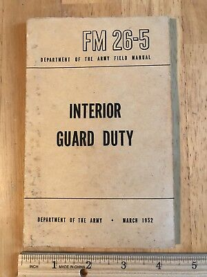 Vintage March 1952 Dept of the Army Field Booklet FM 26-5 Interior Guard Duty