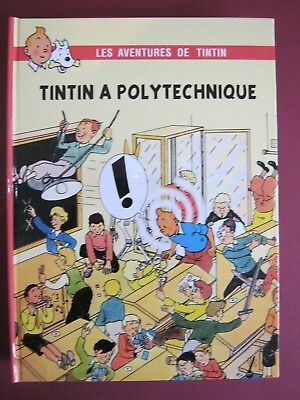 Hommage Tintin  A Polytechnique Pastiche Comme Neuf