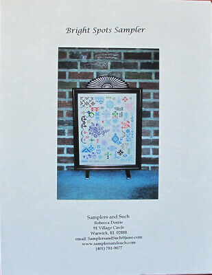 Samplers & Such Rebecca Dorrie Bright Spots Sampler Counted Thread Chart/Pattern