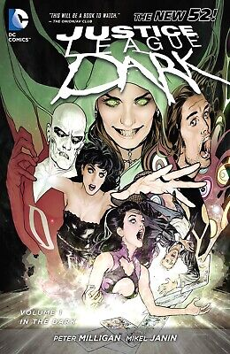 Justice League Dark Vol. 1: In the Dark (The New 52) Peter Milligan Mike Janin