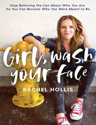Girl, Wash Your Face: Stop Believing the Lies About Who You Are so You Can.(PDF)