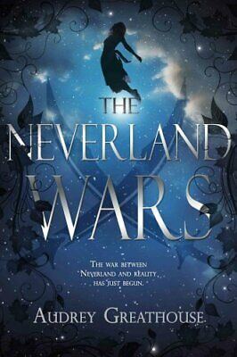 The Neverland Wars by Audrey Greathouse 9781634221719 (Paperback, 2016)
