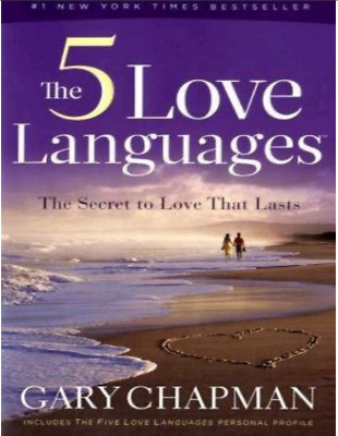 The 5 Love Languages  The Secret Of Love By Gary Chapman ( E BOOK PDF )