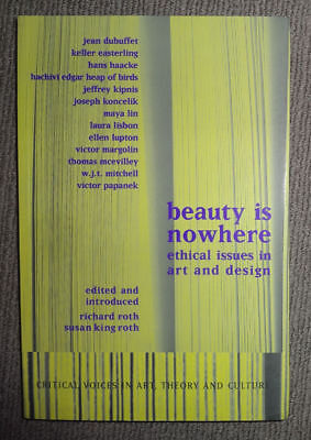 Beauty is Nowhere : Ethical Issues in Art and Design    [Softcover Book]