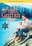 The Andy Griffith Show: Season 1, The Premiere Episodes [Episodes 1-8]