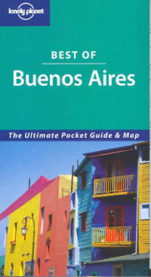 Buenos Aires (Lonely Planet Best of ...), Danny Palmerlee, Used; Good Book