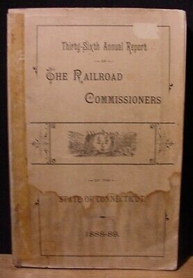 Railroad Commissioners State Of Connecticut 1888