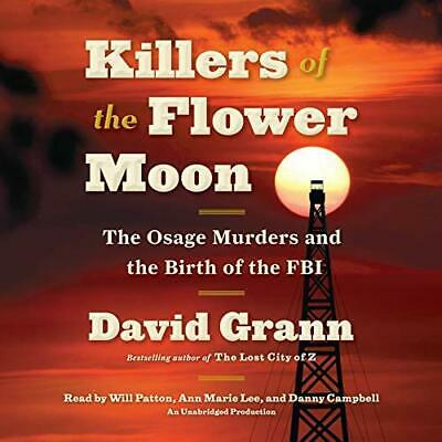 Killers of the Flower Moon: The Osage Murders and the Birth of the FBI-AudioBook