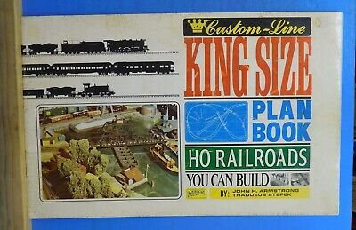 King Size Plan Book HO Railroads You Can Build BY John Armstrong & Thaddeus Step