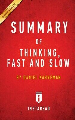 Summary Of Thinking Fast And Slow: By D