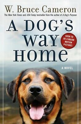A Dog's Way Home Paperback 2018 by W. Bruce Cameron