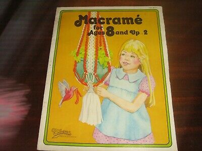 Macrame For Ages 8 And Up.. 7 Projects (1978)