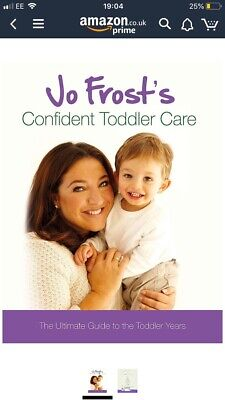 Jo Frost's Confident Toddler Care: The Ultimate Guide to the Toddler Years by Jo