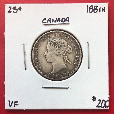 1881 H 25 Cent Canada Twenty Five Cents Coin - $200 VF