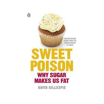 Sweet Poison by David Gillespie (Paperback, 2013)