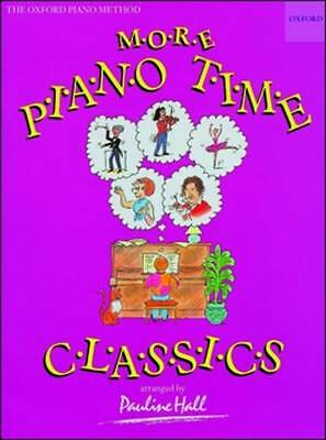 More Piano Time Classics Arranged by Pauline Hall