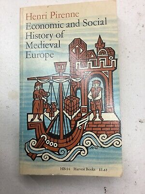 Economic And Social History Of Medieval Europe By Henri Pirenne