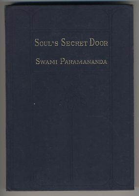 1922 Swami Paramananda Soul's Secret Door First Edition Inscribed Signed Vedanta