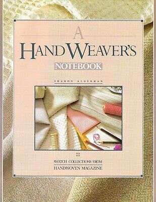 A HANDWEAVER'S NOTEBOOK by Sharon Alderman-Swatch Collections from Handwoven Mag