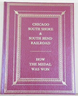 Chicago South Shore & South Bend Railroad How the Medal was Won CERA Bulletin