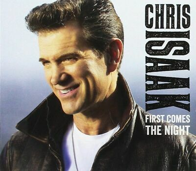 Chris Isaak - First Comes the Night (2015)  CD  NEW Gift Idea best of Album