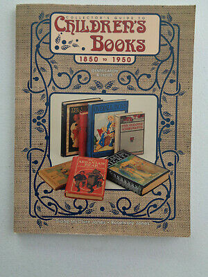 Collectors Guide to Childrens Books, 1850-1950, SC