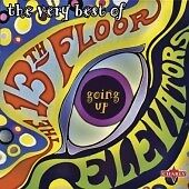 CD - The 13th Floor Elevators : The Very Best Of: Going Up (2004) NEW
