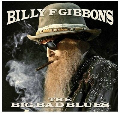 Billy F Gibbons - The Big Bad Blues [CD] New!!