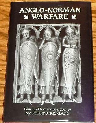 Matthew Strickland / ANGLO-NORMAN WARFARE First Edition 1962
