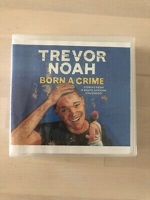 Born a Crime : Stories from a South African Childhood by Trevor Noah (2016, CD,