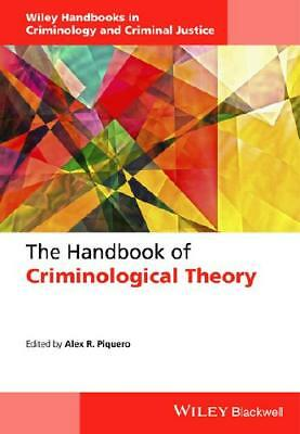The Handbook of Criminological Theory by Alexis Russell Piquero (editor)